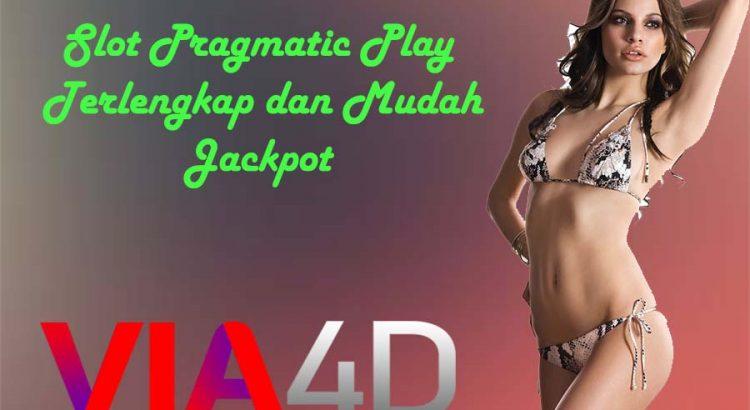 Slot Pragmatic Play Terlengkap dan Mudah Jackpot