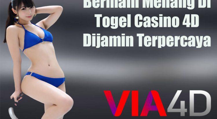 Bermain Menang Di Togel Casino 4D Dijamin Terpercaya