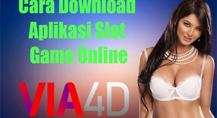 Cara Download Aplikasi Slot Game Online